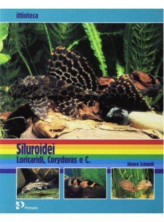 Libro Siluroidei Loricaridi e corydoras